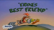 Frogs Best Friend