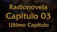 League of Legends - Radio Novela Capitlo 03 (Final)
