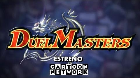 Duel Masters - Estreno (2002) -Cartoon Network-