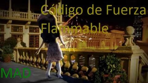MAD Temporada 1 Episodio 26 Código de Fuerza Flammable (Música MAD) Español Latino Sin Censura