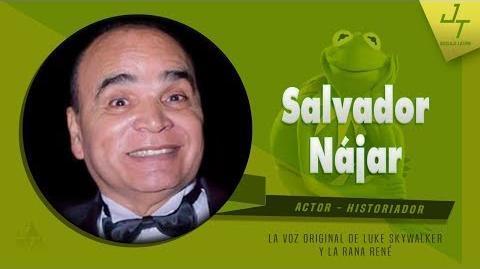 La Voz Original de Luke Skywalker y La Rana René - Salvador Nájar