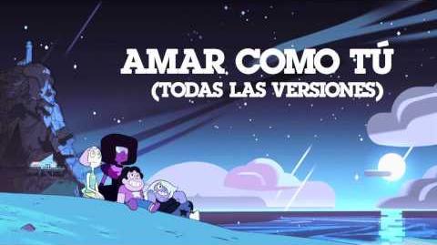 Steven Universe - Love Like You (Full, Latin American Spanish)
