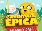 La Aventura Épica de Finn y Jake