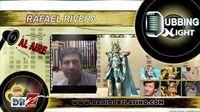 Rafael Rivera habla del videojuego de Caballeros del Zodiaco - Dubbing Night
