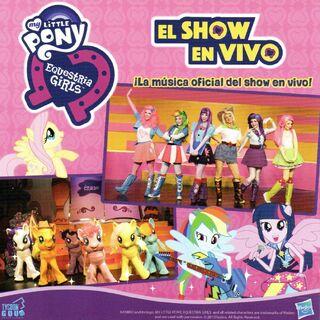 Portada de la Caja (CD) de la Música Oficial del Show en Vivo de MLP Equestria Girls.