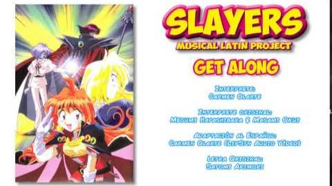 Carmen Olarte - Get along ~Slayers~ -Latin American Version-