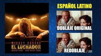 El Luchador -2008- - Doblaje Original y Redoblaje - Español Latino - Comparación y Muestra
