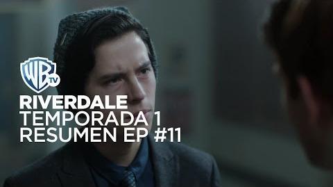 Riverdale Temporada 1 Resumen Episodio 11