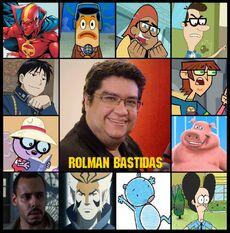 Rolman Bastidas.doblaje