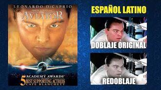 El Aviador -2004- - Doblaje Original y Redoblaje - Español Latino - Comparación y Muestra