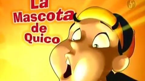 El Chavo Animado - 1x13 - La Mascota de Quico - Completo