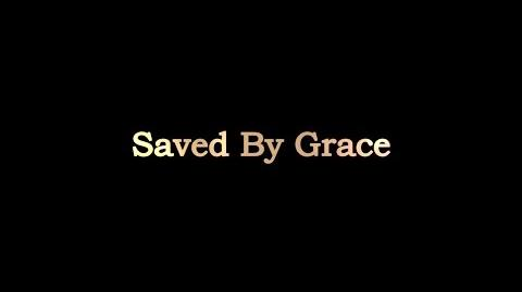 Saved By Grace Trailer