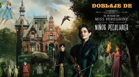 Miss Peregrine y los Niños Peculiares – Doblaje de la Película