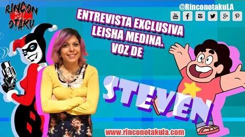 Steven Universe Entrevista EXCLUSIVA a LEISHA MEDINA Rincón Otaku