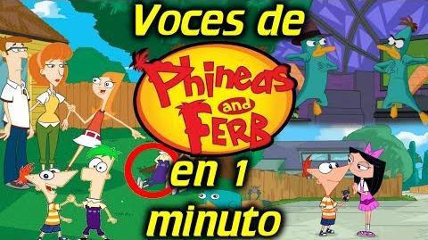 Voces de Phineas y Ferb en 1 minuto- -10