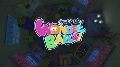 Grab & Play .Wonder Balls !.