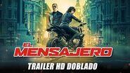 El Mensajero (The Courier) Trailer HD Doblado