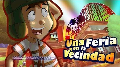 LA FERIA EL CHAVO DEL 8 ANIMADO NUEVOS CAPITULOS 2015