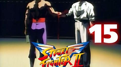 Street Fighter II V - CAP.15. Encuentro de titanes