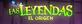 Las leyendas el origen titulo de la pelicula