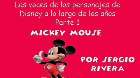 Sergio Rivera - Las voces de Mickey Mouse