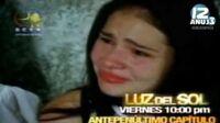 Promo Luz Del Sol (ANTEPENÚLTIMO CAPÍTULO) RCTV INTERNACIONAL 2009