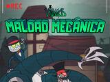 Villanos: Maldad mecánica