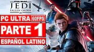 Star Wars Jedi Fallen Order Gameplay Español Latino Parte 1 - No Comentado (PC Ultra)
