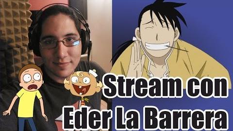 ¡Stream con Eder La Barrera!