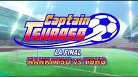 CAPTAIN TSUBASA- La Final- NANKATSU VS TOHO - Trailer
