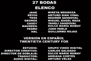 Doblaje Latino de 27 Bodas (2)