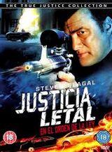 Justicia verdadera: Justicia letal