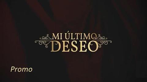 Mi Ultimo Deseo - Promo - HD - Español - Mega Chile