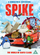 Spike ¡Un duende torpe!