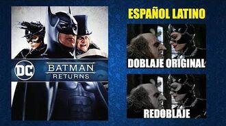 Batman Regresa -1992- - Doblaje Original y Redoblaje - Español Latino - Comparación y Muestra