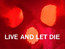 Live and Let Die - Logo