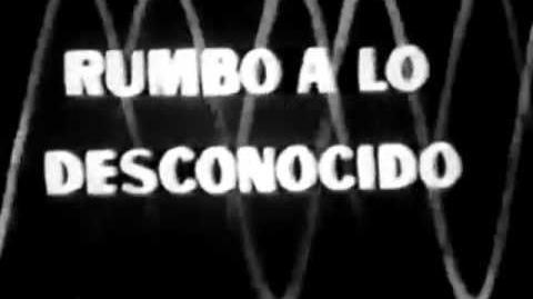 RUMBO A LO DESCONOCIDO ( SERIE DE TV 1963 ) INTRO ESPAÑOL LATINO