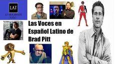 Voces en Español Latino de Brad Pitt