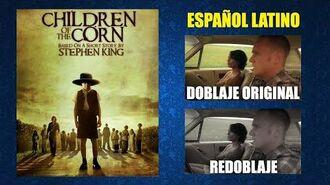 Los Niños del Maíz -2009- - Doblaje Original y Redoblaje - Español Latino - Comparación y Muestra