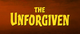 The Unforgiven (1960) - Title