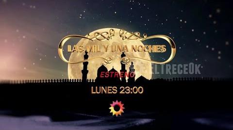 """Promo desde este lunes a las 23 00 """"Las Mil Y Una Noches"""" en El Trece"""