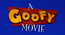 A Goofy Movie Title