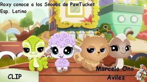 Littlest Pet Shop Un Mundo de Mascotas - Roxy conoce a los Snoobs de PawTucket Clip(Español Latino)