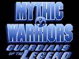 Guerreros míticos: Guardianes de la leyenda