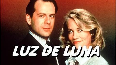Luz de Luna - Serie de Tv ( Español Latino )