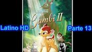 "Bambi 2 Latino ""Parte 13"" (HD)"
