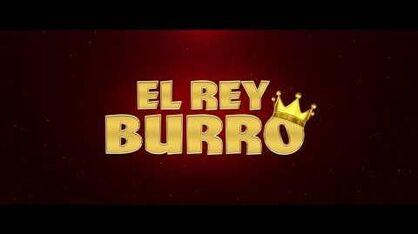 EL REY BURRO - TRÁILER OFICIAL