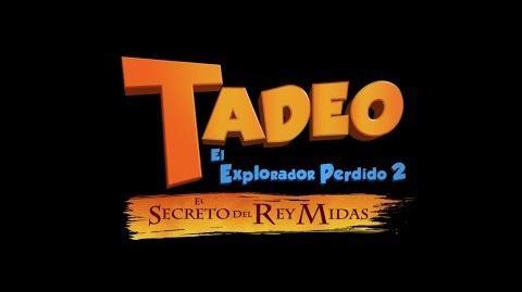 Tadeo El Explorador Perdido 2- El Secreto del Rey Midas - Tráiler oficial doblado al español