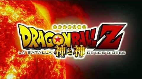 Dragon Ball Z La Batalla de los Dioses Trailer Oficial Doblado