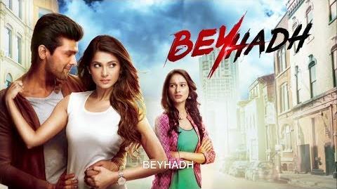 BEYHADH - Trailer Oficial - Telenovela India